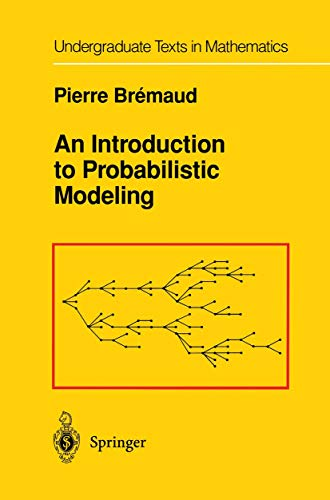 9781461269960: An Introduction to Probabilistic Modeling (Undergraduate Texts in Mathematics)
