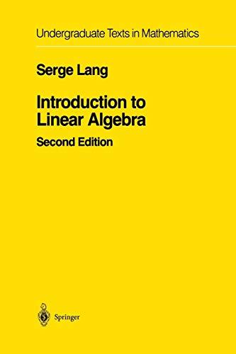 9781461270027: Introduction to Linear Algebra (Undergraduate Texts in Mathematics)