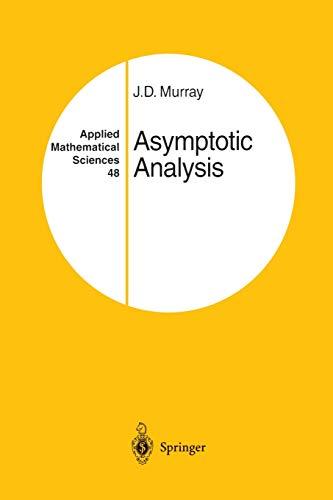 9781461270157: Asymptotic Analysis (Applied Mathematical Sciences)