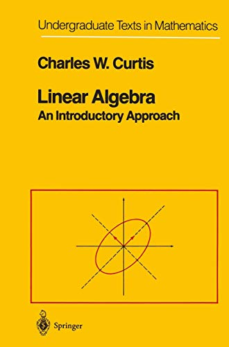 9781461270195: Linear Algebra: An Introductory Approach (Undergraduate Texts in Mathematics)