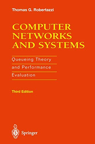 9781461270294: Computer Networks and Systems: Queueing Theory and Performance Evaluation