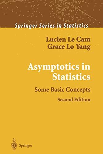 9781461270300: Asymptotics in Statistics: Some Basic Concepts (Springer Series in Statistics)