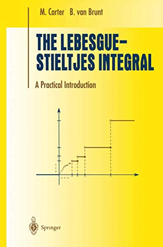 9781461270331: The Lebesgue-Stieltjes Integral: A Practical Introduction (Undergraduate Texts in Mathematics)