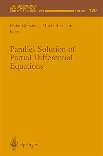 9781461270348: Parallel Solution of Partial Differential Equations (The IMA Volumes in Mathematics and its Applications) (Volume 120)