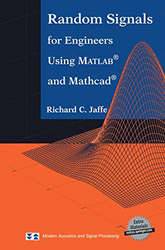 9781461270478: Random Signals for Engineers Using MATLAB® and Mathcad® (Modern Acoustics and Signal Processing)