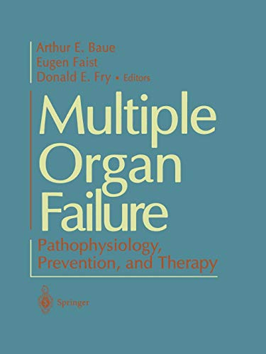 9781461270492: Multiple Organ Failure: Pathophysiology, Prevention, and Therapy