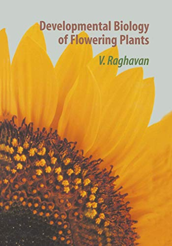 9781461270546: Developmental Biology of Flowering Plants