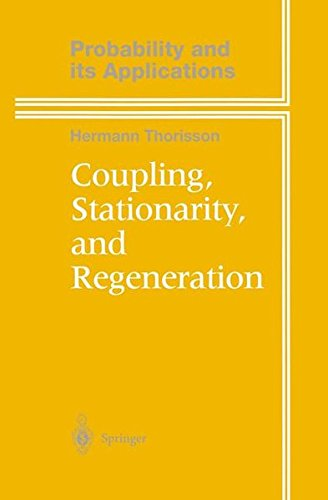 9781461270553: Coupling, Stationarity, and Regeneration (Probability and Its Applications)