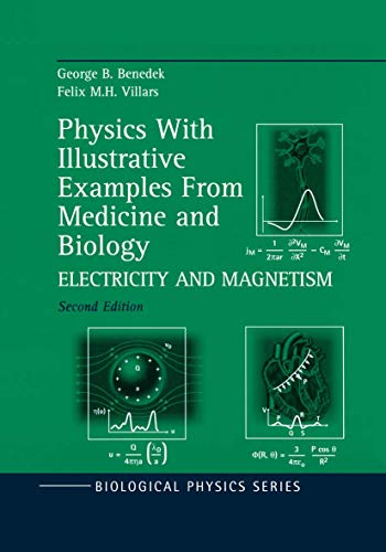 9781461270577: Physics With Illustrative Examples From Medicine and Biology: Electricity and Magnetism (Biological and Medical Physics, Biomedical Engineering)