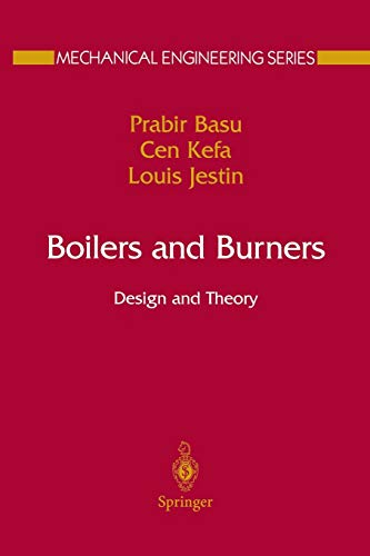 9781461270614: Boilers and Burners: Design and Theory (Mechanical Engineering Series)
