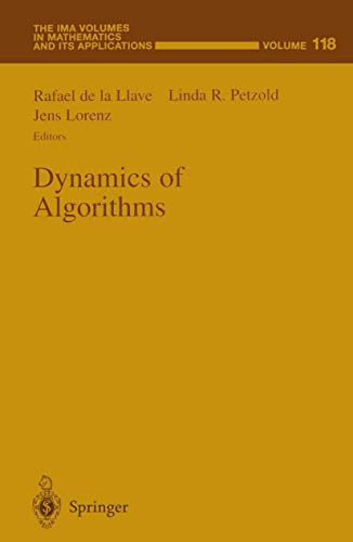 9781461270737: Dynamics of Algorithms (The IMA Volumes in Mathematics and its Applications)