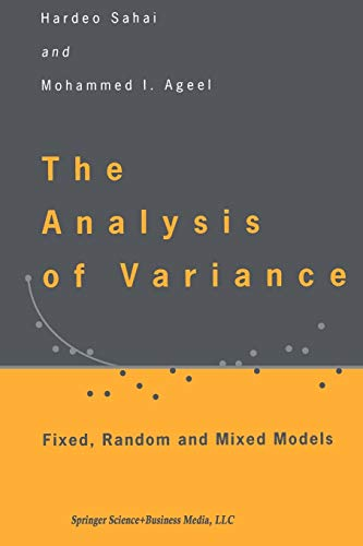 9781461271048: The Analysis of Variance: Fixed, Random and Mixed Models