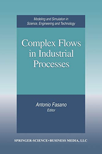 Complex Flows in Industrial Processes (Paperback)