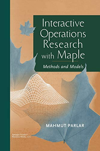 9781461271109: Interactive Operations Research with Maple: Methods and Models