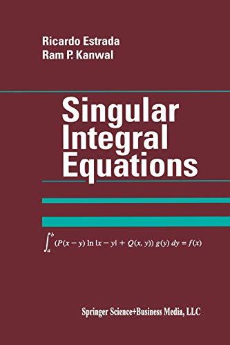 Singular Integral Equations: Ricardo Estrada, Ram