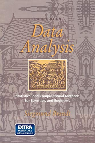 9781461271475: Data Analysis: Statistical and Computational Methods for Scientists and Engineers