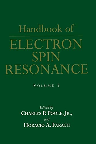 Handbook of Electron Spin Resonance: Volume 2: Charles P. Poole
