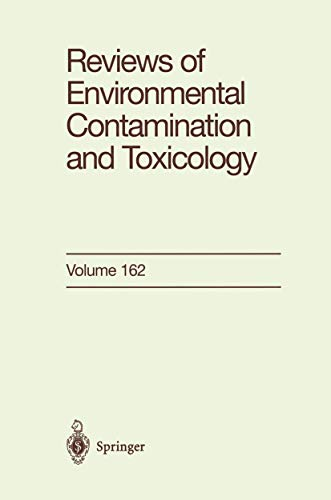 9781461271802: Reviews of Environmental Contamination and Toxicology: Continuation of Residue Reviews (Volume 162)
