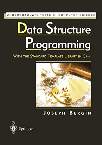 9781461272236: Data Structure Programming: With the Standard Template Library in C++ (Undergraduate Texts in Computer Science)