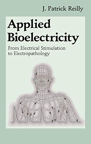 9781461272359: Applied Bioelectricity: From Electrical Stimulation to Electropathology