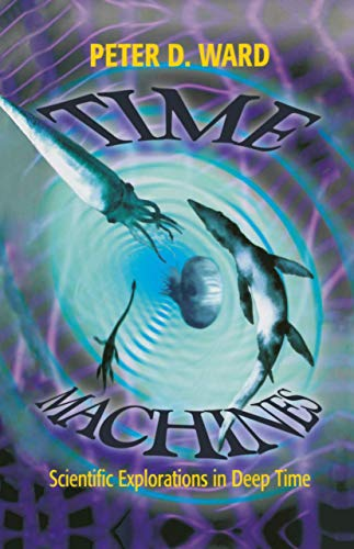 9781461272397: Time Machines: Scientific Explorations in Deep Time