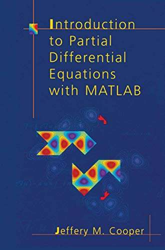 9781461272663: Introduction to Partial Differential Equations with MATLAB (Applied and Numerical Harmonic Analysis)