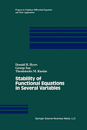 9781461272847: Stability of Functional Equations in Several Variables (Progress in Nonlinear Differential Equations and Their Applications)