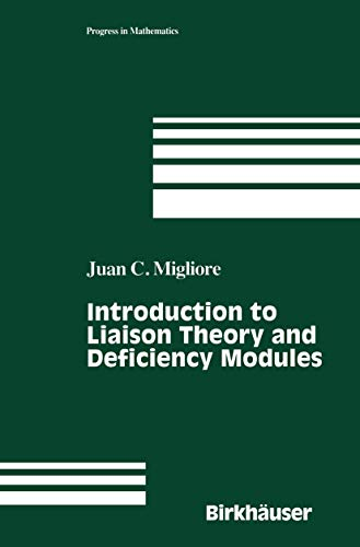 9781461272861: Introduction to Liaison Theory and Deficiency Modules (Progress in Mathematics)