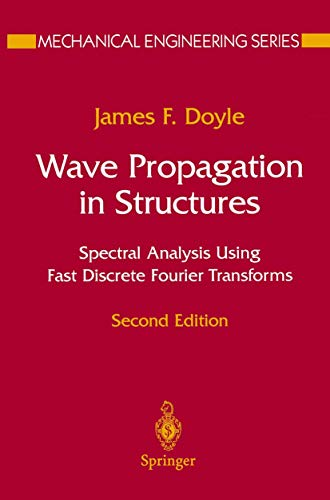 9781461273042: Wave Propagation in Structures: Spectral Analysis Using Fast Discrete Fourier Transforms (Mechanical Engineering Series)