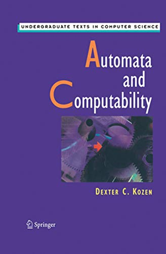 9781461273097: Automata and Computability (Undergraduate Texts in Computer Science)