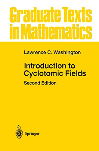 9781461273462: Introduction to Cyclotomic Fields (Graduate Texts in Mathematics)