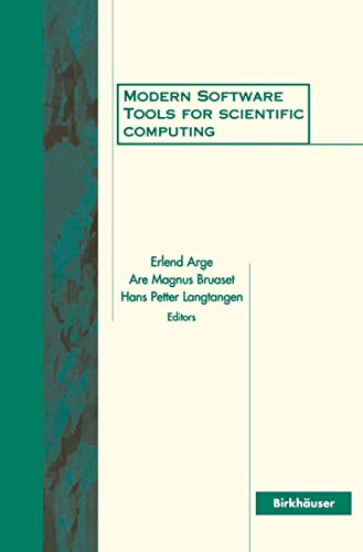 9781461273684: Modern Software Tools for Scientific Computing
