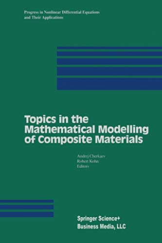 Topics in the Mathematical Modelling of Composite Materials (Paperback)