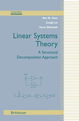 9781461273943: Linear Systems Theory: A Structural Decomposition Approach (Control Engineering)