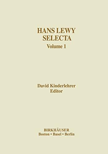 Hans Lewy Selecta: Volume 1