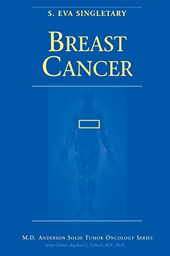 9781461274322: Breast Cancer (MD Anderson Solid Tumor Oncology Series)