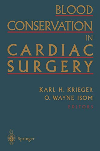 9781461274476: Blood Conservation in Cardiac Surgery
