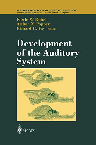 9781461274506: Development of the Auditory System (Springer Handbook of Auditory Research)