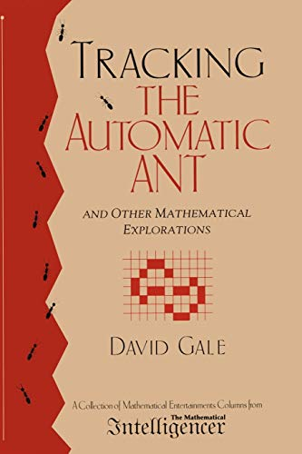 9781461274537: Tracking the Automatic ANT: And Other Mathematical Explorations