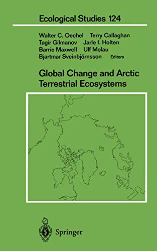 9781461274681: Global Change and Arctic Terrestrial Ecosystems (Ecological Studies)