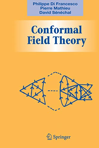 9781461274759: Conformal Field Theory (Graduate Texts in Contemporary Physics)