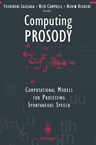 Computing Prosody: Computational Models for Processing Spontaneous Speech