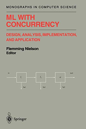 9781461274834: ML with Concurrency: Design, Analysis, Implementation, and Application (Monographs in Computer Science)