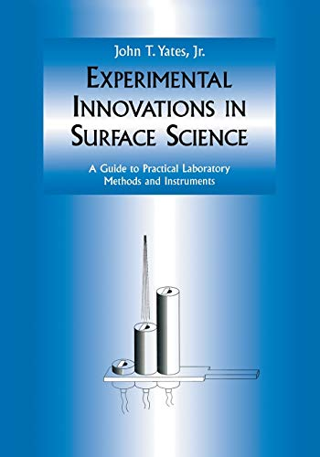 9781461274933: Experimental Innovations in Surface Science: A Guide to Practical Laboratory Methods and Instruments