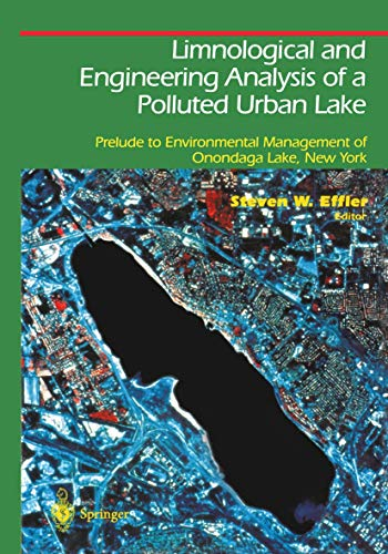 9781461275008: Limnological and Engineering Analysis of a Polluted Urban Lake: Prelude to Environmental Management of Onondaga Lake, New York (Springer Series on Environmental Management)