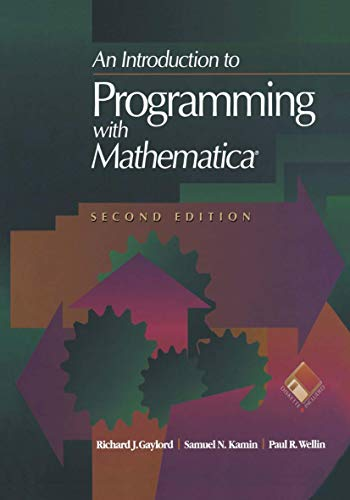 9781461275022: An Introduction to Programming with Mathematica®