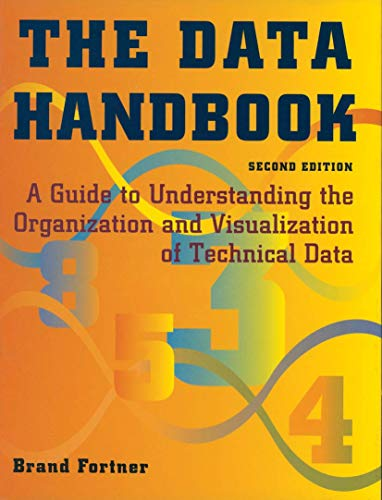 9781461275725: The Data Handbook: A Guide to Understanding the Organization and Visualization of Technical Data