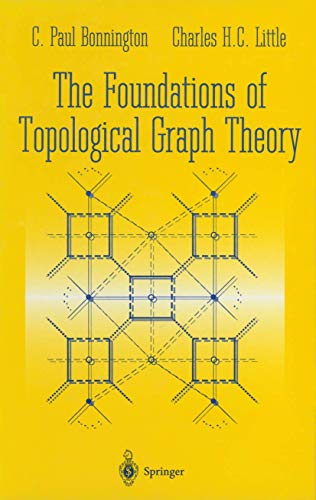 9781461275732: The Foundations of Topological Graph Theory