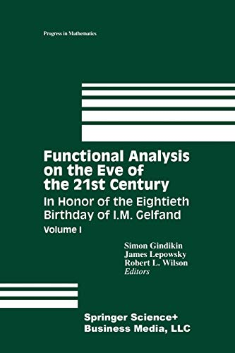 Functional Analysis on the Eve of the 21st Century: Volume I: In Honor of the Eightieth Birthday of...