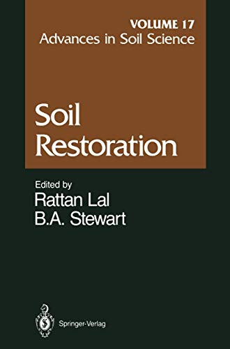 Advances in Soil Science: Soil Restoration: Cronk, J.K. [Contributor];
